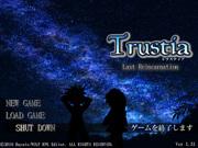 Trustia 〜トラスティア〜 Last Reincarnation